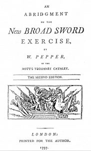 An Abridgement of the New Broad Sword Exercize, London, 1797
