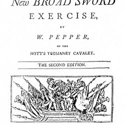 An Abridgement of the New Broad Sword Exercize, London, 1797