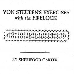 Carter's Commentaries, or the Continental Officers Guide to von Steuben's Drill