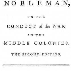 Letters to a Nobleman, On the Conduct of the War in the Middle Colonies, by Joseph Galloway, London, 1779