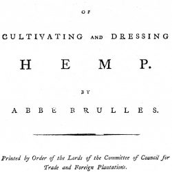 Mode for the cultivating and Dressing Hemp by Abbe Brulles, London, 1790