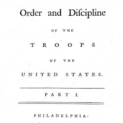 Regulation for the Order and Discipline of the Troops of the United States, Philadelphia, 1779 1