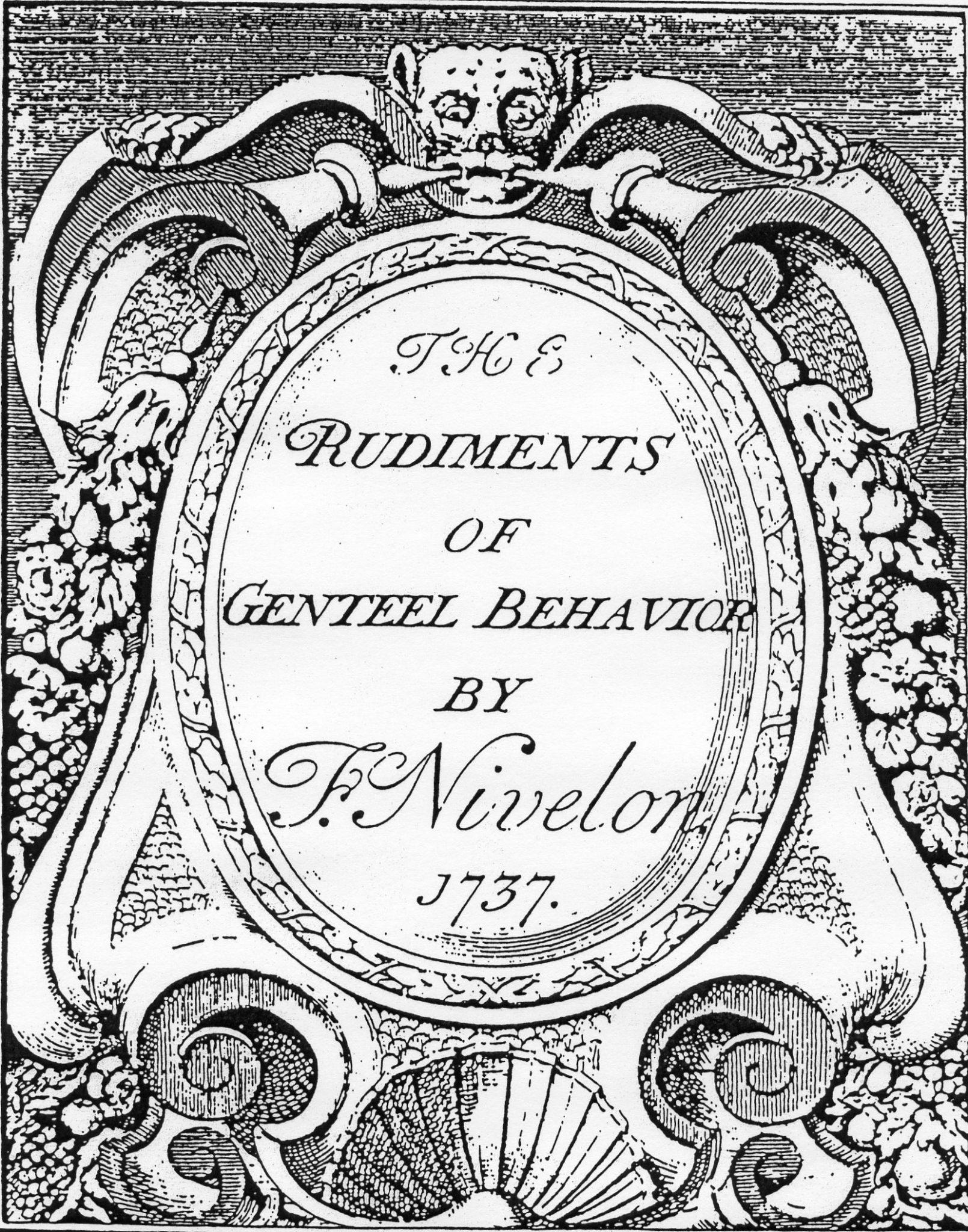 Rudiments of Genteel Behaviour by F. Nivelon, 1737