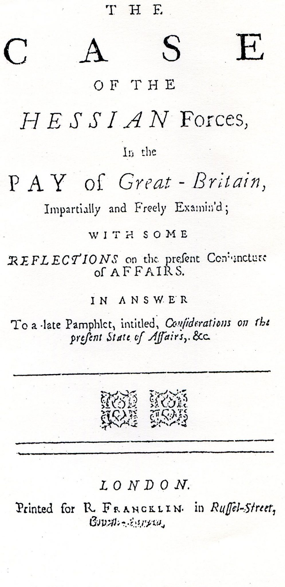 The Case of the Hessians in the Pay of Great Britain
