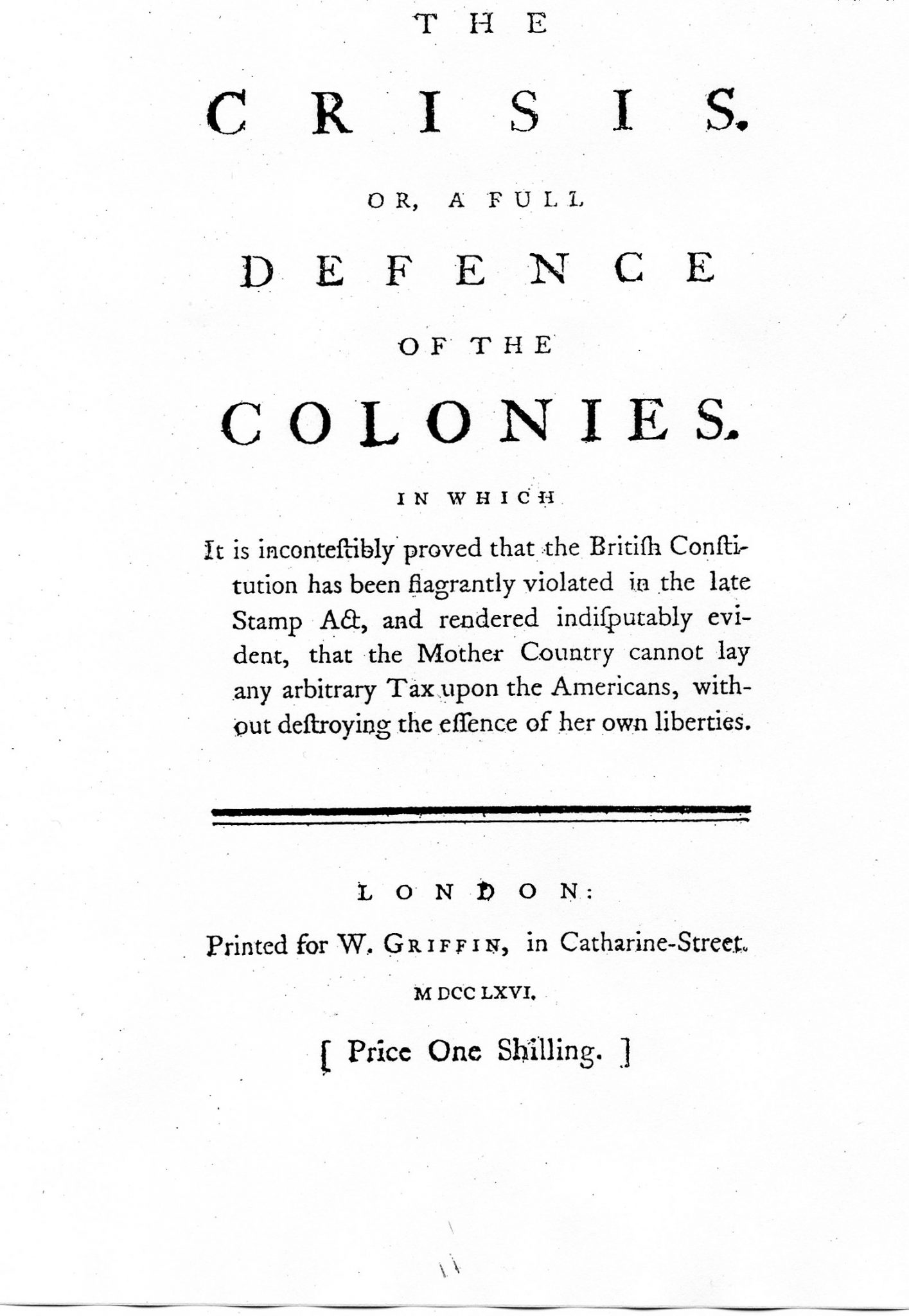 The Crisis, or a Full Defence of the Colonies, London, 1766