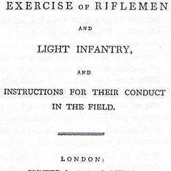 The Regulations for the Exercise of Riflemen and Light Infantry, London, 1799