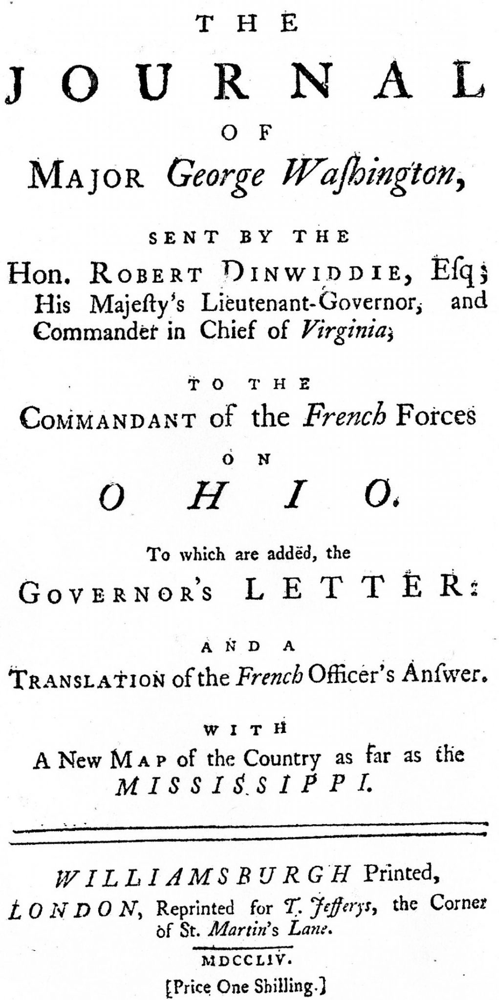 The Journal of Major George Washington, London, 1754