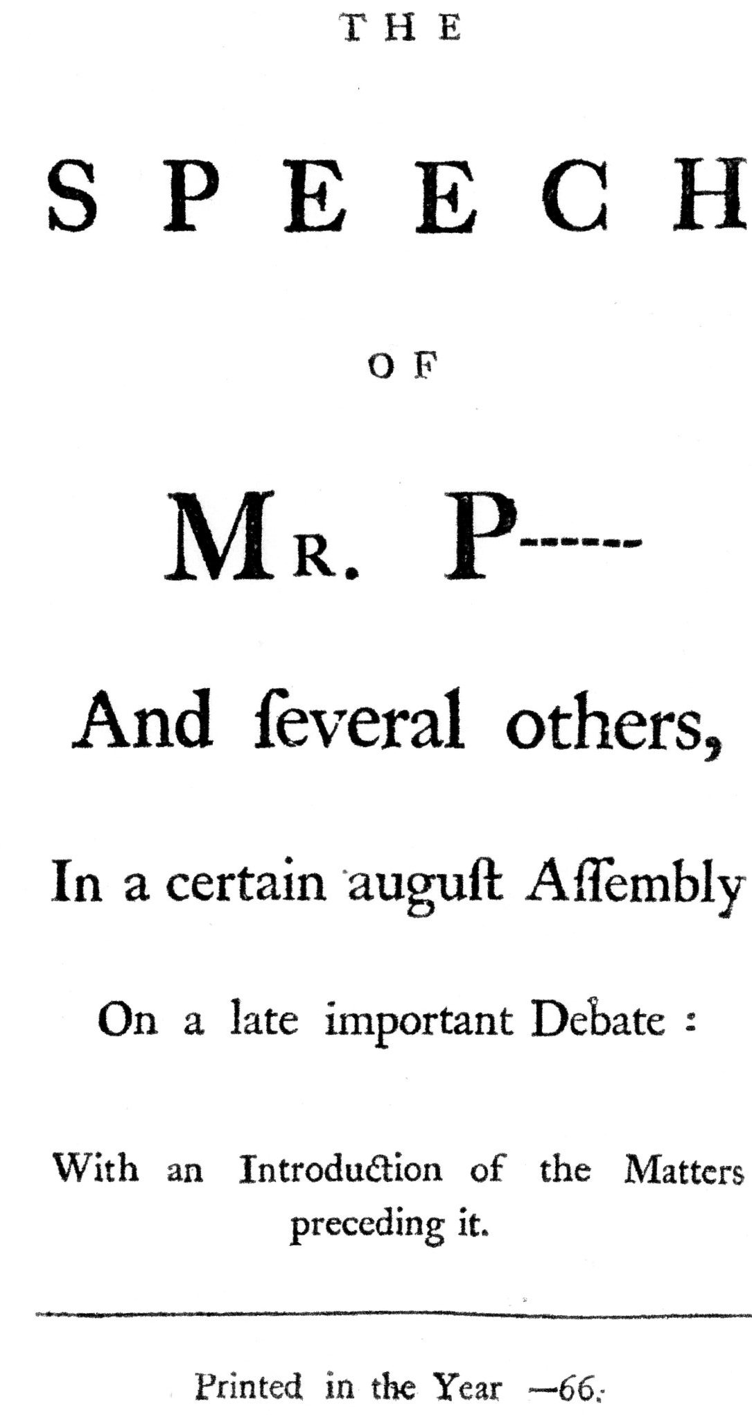 The Speech of Mr. Pitt and Several Others, 1766